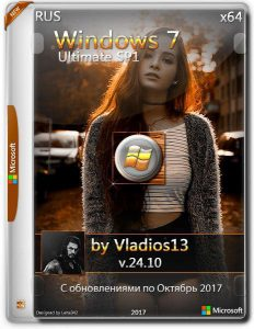 Windows 7 Ultimate SP1 x64 By Vladios13 v.24.10 [Ru]